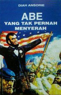 Abe yang Tak Pernah Menyerah